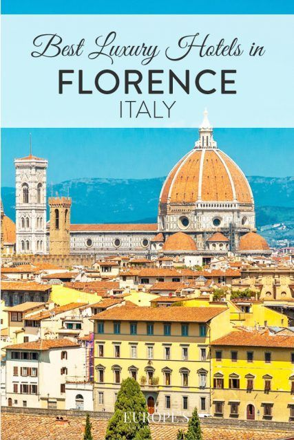 Florence Travel | Looking at heading to Florence? Check out this list of the most luxurious hotels in the country.