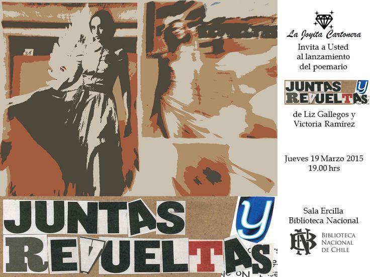 Flyer afiche Juntas y Revueltas | Libros Cartoneros | La Joyita Cartonera | handmade books | cardboard | poetry | by Eli Cárdenas