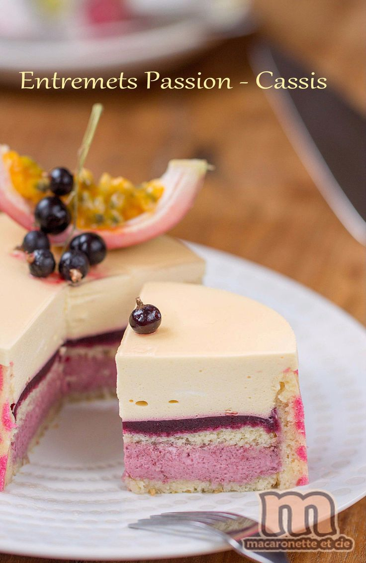 Entremets Passion - Cassis - Macaronette et cie Mousse au fruit de la passion recipe