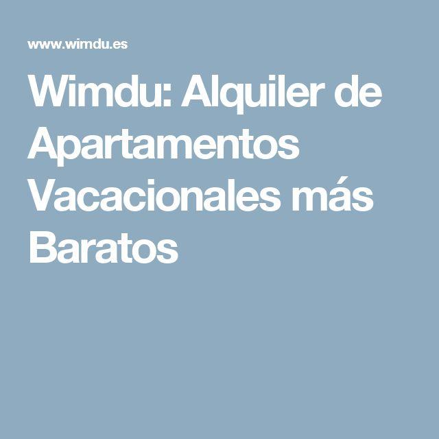 Wimdu: Alquiler de Apartamentos Vacacionales más Baratos