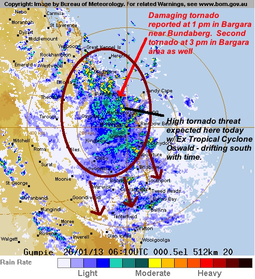 CONFIRMED damaging tornado at 1 pm in Bargara, Queensland Australia near the Bundaberg area, and another tornado in Bargara area at 3 pm.    Tornadoes are likely through today and tonight between Brisbane and Gladstone as bands of convection with Ex Tropical Cyclone stream onshore.    The tornado threat will shift slowly south with time as the cyclone drifts southward, along with flooding rains in the same area.