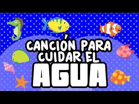 Canción para cuidar el agua | Canciones infantiles | spanish kids songs - YouTube