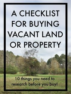 Ten June: A Checklist for Buying Vacant Land or Property