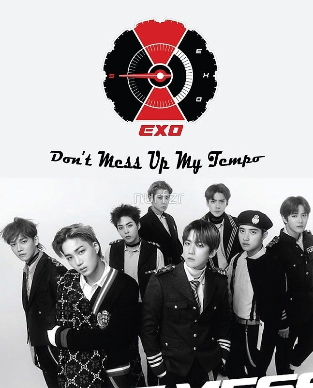 Exo Don't Mess Up My Tempo : don't, tempo, Don't, Tempo', Poster, Nurfzr, Logo,, Luhan