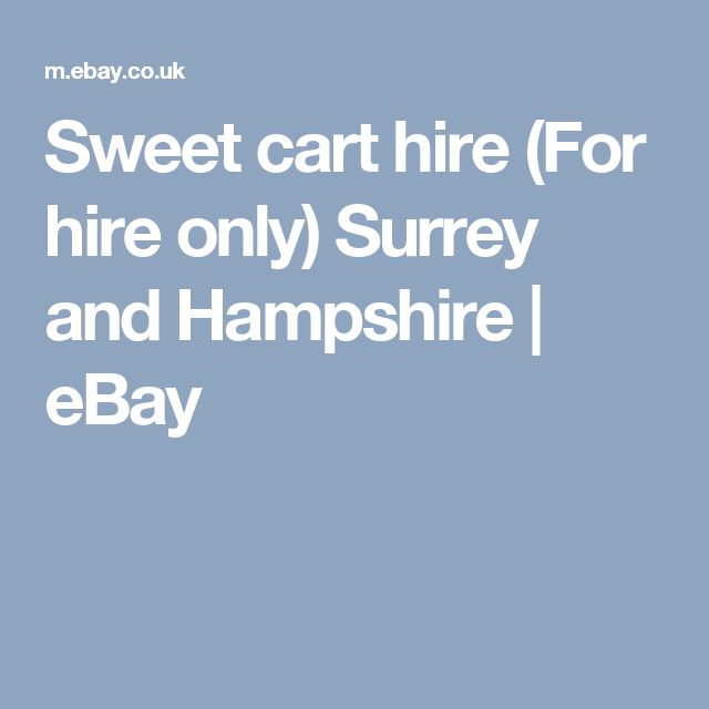 Sweet cart hire (For hire only) Surrey and Hampshire   eBay