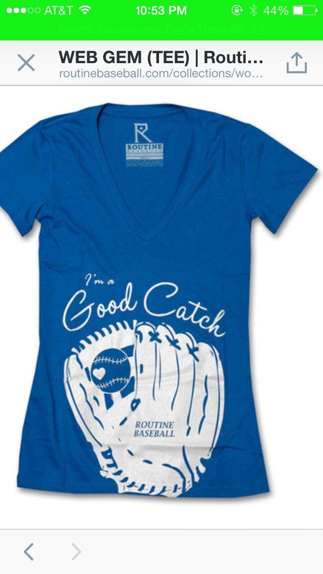 I'm a good catch. Baseball girlfriend shirt