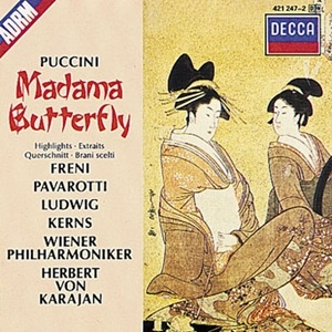 Madama Butterfly recording with Freni, Pavarotti, Ludwig and Kerns. Von Karajan conducts