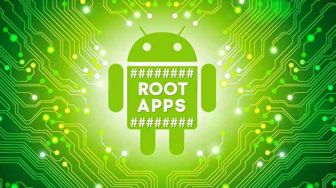 Best Android Apps for rooted Android devices