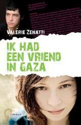 Valerie Zenatti - Ik had een vriend in Gaza