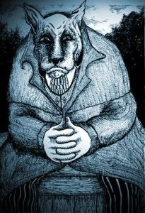 The Wulver- a Werewolf legend that leaves fish for the poor on their windowsills. From Scotland