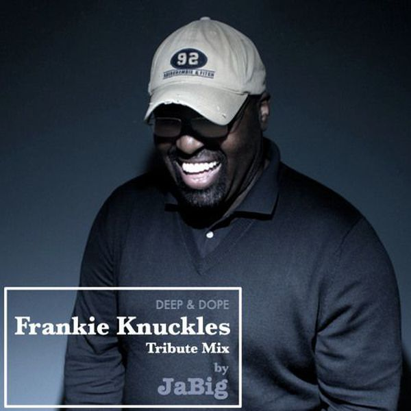 "Check out ""Frankie Knuckles Classic House Music Tribute Mix by JaBig"" by JaBig on Mixcloud"