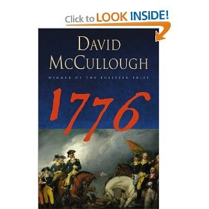 1776 by David Mccullough= audiobook which was apparantly abridged; heard him speak at byu and was very moved