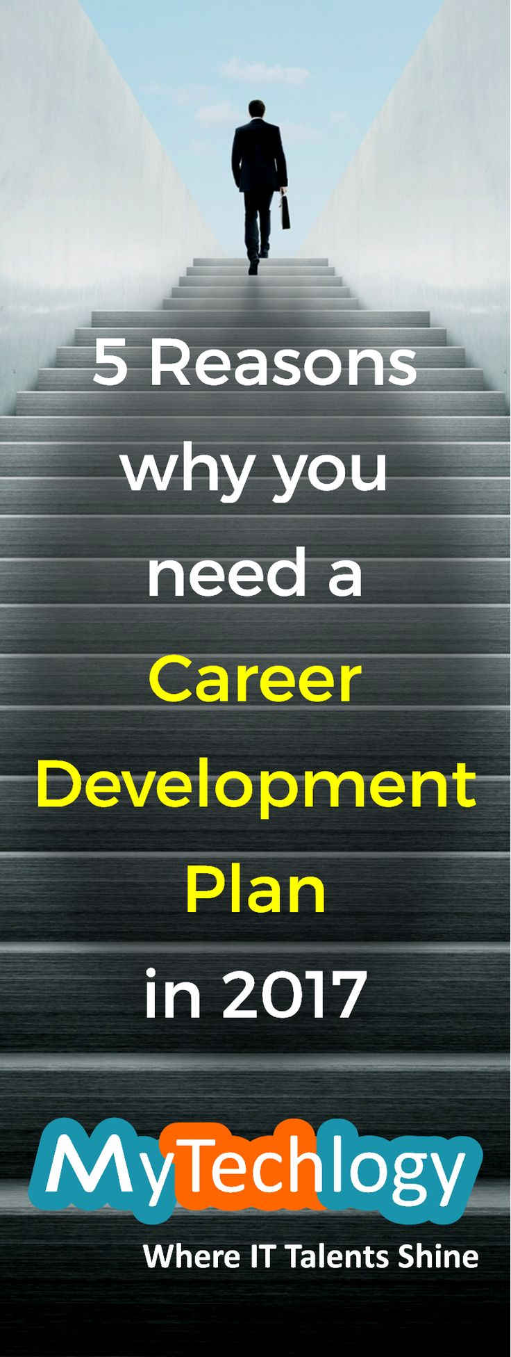 Successful careers are the rewards of your talent, hard work, learnings and a plan carefully managed and put to work. They don't happen by accident. Here are 5 reasons for you to create a career development plan in 2017. #career #careerdevelopment