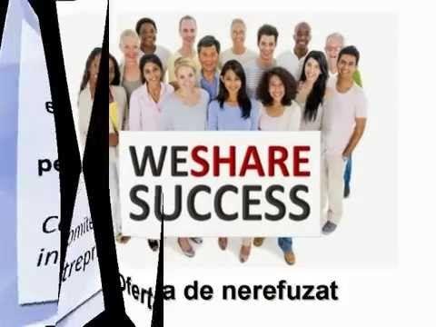 We Share Success o oferta de nerefuzat