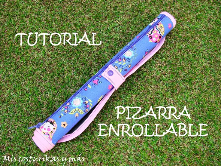 Mis costurikas y más: Tutorial pizarra enrollable