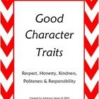 These sheets go over five good character traits (honesty, responsibility, respect, kindness and politeness/manners). Students are asked to think ab...