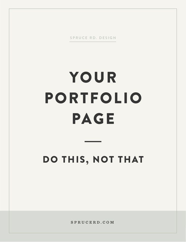 Your Portfolio Page Do This Not That Spruce Rd Web Design Quotes Freelance Graphic Design Graphic Design Tips