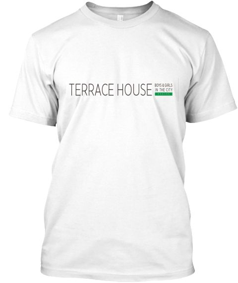 Terrace House White T-Shirt Front
