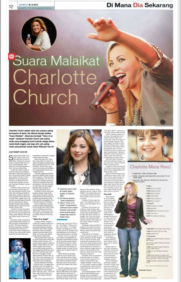 "ROBERT ADHI KSP Charlotte Church adalah salah satu soprano paling termasyhur di dunia. Dia dikenal dengan julukan ""Suara Malaikat"". Albumnya bertajuk ""Voice of an Angel"" membuat Charlotte Church ar..."