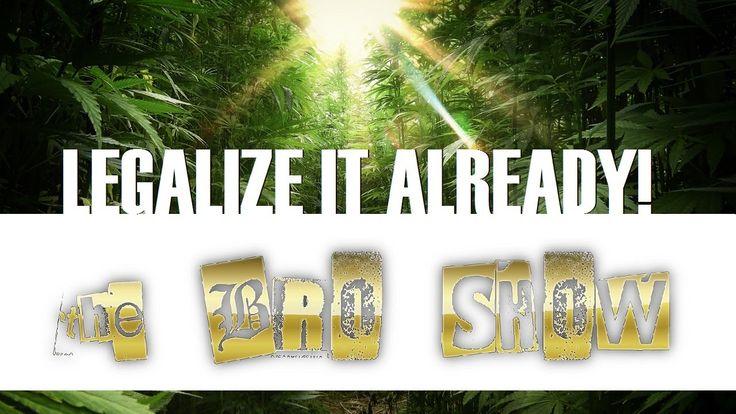 🔴LETS TALK: Legalization of Marijuana, w the Bro, LIVE, HD
