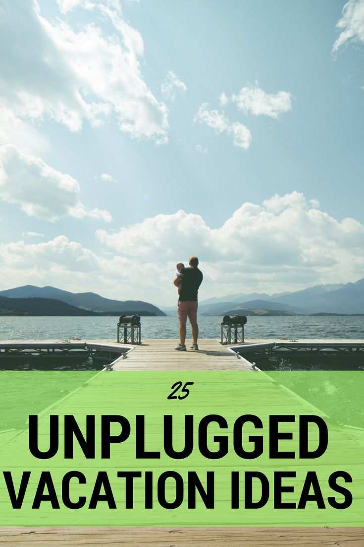 25 unplugged family vacation ideas | 50 states family travel