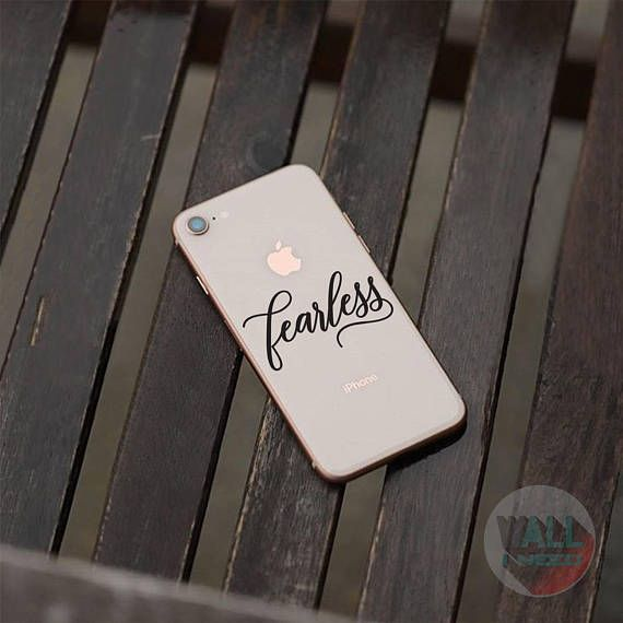Check out this item in my Etsy shop https://www.etsy.com/listing/546155518/fearless-iphone-sticker-iphone-decal