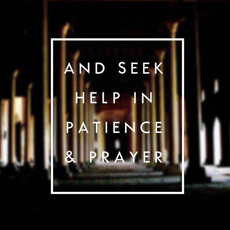 #islamicquotesandpictures #islamicquotes #patience #prayer #quranic #islam