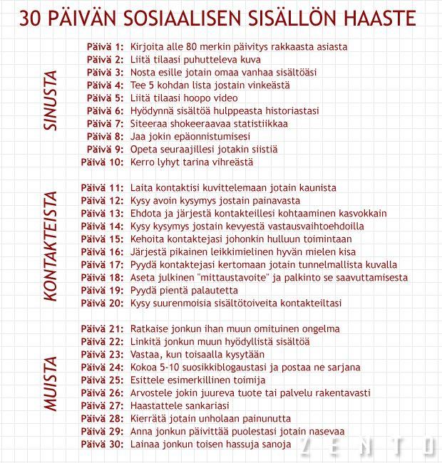Osallistu 30 päivän sosiaalisen sisällön haasteeseen!    Same in English: http://pinterest.com/pin/204280533067707754/