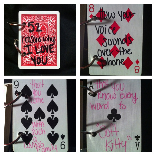 52 reasons I love you book. Make with a deck of cards. This would be a neat idea for Joe for Valentines Day or Sweetest Day.