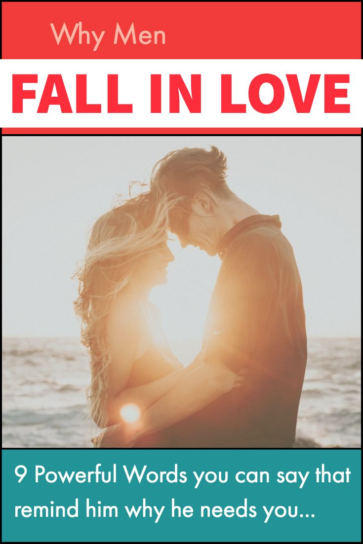 The Secret To Making Him Fall Deeply In Love Forever What Makes