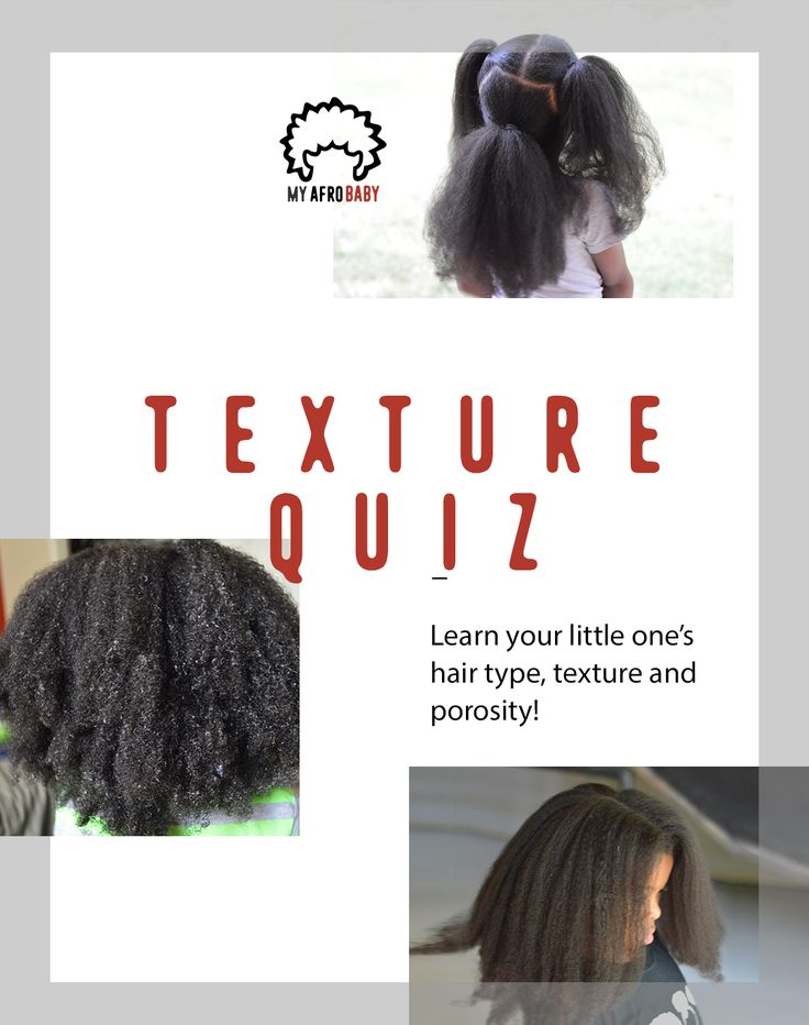 In order to select the right products, it's important to know your little one's correct hair type and texture. Take the quiz to assist you in your assessment!