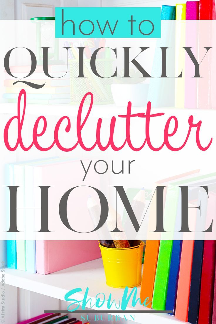 The Need To Declutter Your Home Quickly Might Leave You Feeling Overwhelmed Simplify Decluttering Process With These Tips And Ideas Organize