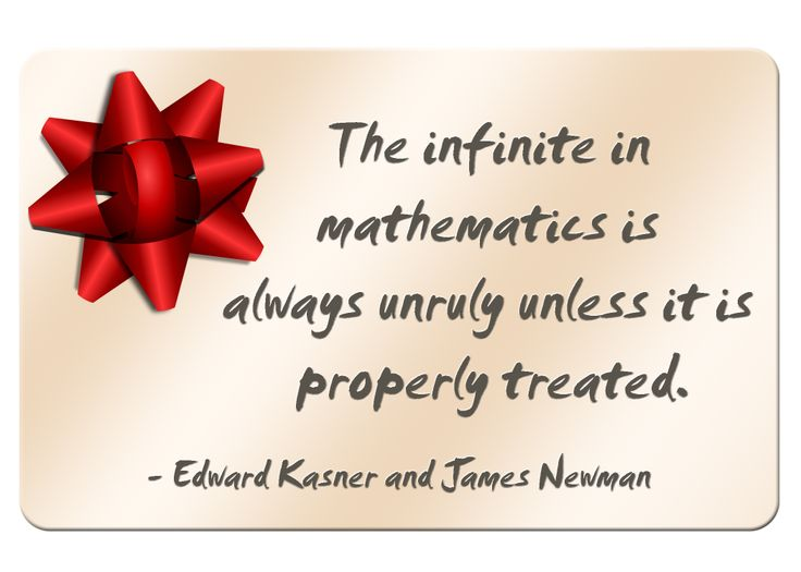 The infinite in mathematics is always unruly unless it is properly treated. #MathQuotes #Math http://www.mathfilefoldergames.com/math-cafe/math-quotes/  #math