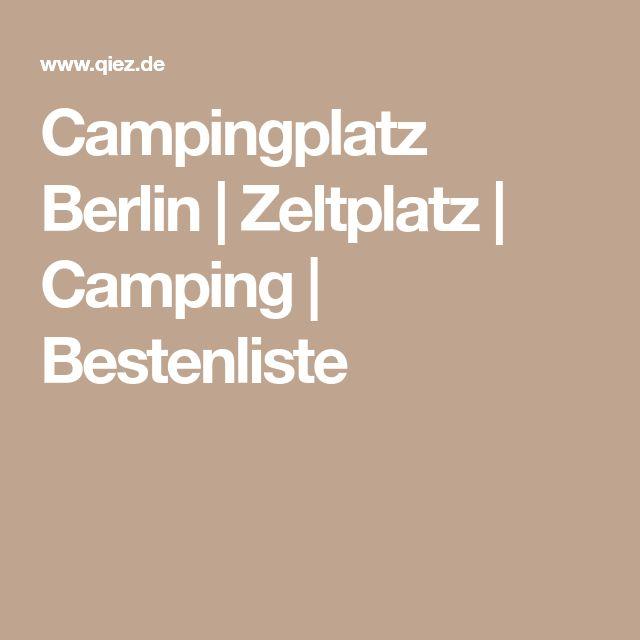 Campingplatz Berlin | Zeltplatz | Camping | Bestenliste