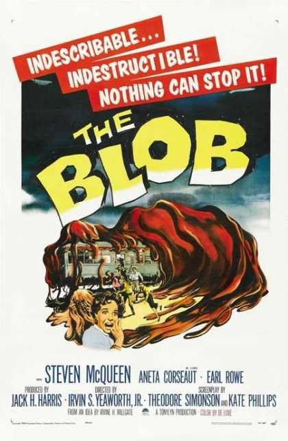 The Blob // Blob – Schrecken ohne Namen // Angriff aus dem Weltall [1958]  [Alien, Lebensform, Verflüssigen, Rote Gefahr, Liquid, Steve McQueen, Charisma, Kälte, Romanze]