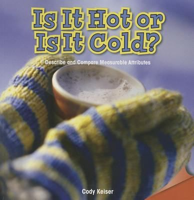 Pictures and simple text explore hot and cold.