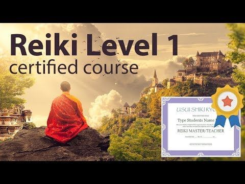 Free Reiki Course Certified Practitioner Level 1 Full Video - YouTube