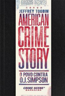 American Crime Story: O Povo Contra O.J. Simpson, by Jeffrey Toobin | DarkSide Books