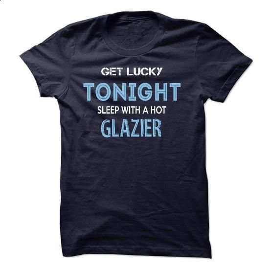 I am a/an GLAZIER - #long sleeve t shirts #women hoodies. SIMILAR ITEMS => https://www.sunfrog.com/Names/I-am-aan-GLAZIER.html?60505