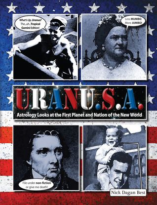 URANU.S.A.: Astrology Looks at the First Planet and Nation of the New World