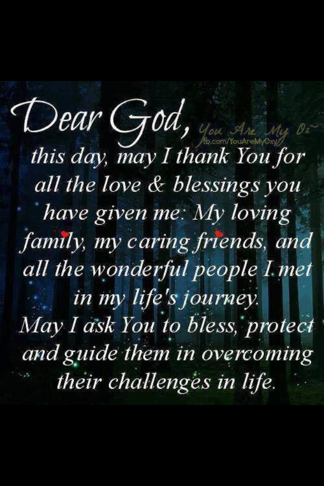 My sentiments and prayer to my loved ones. ~ Author Unknown