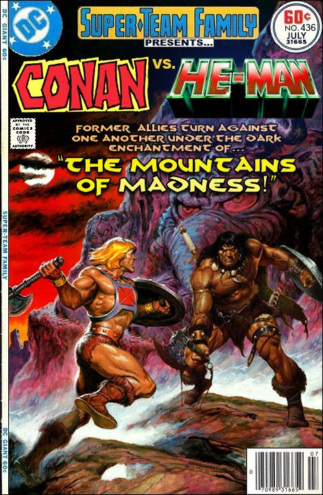 "Super-Team Family: The Lost Issues!: Conan Vs. He-Man in: ""The Mountains of Madness!"""