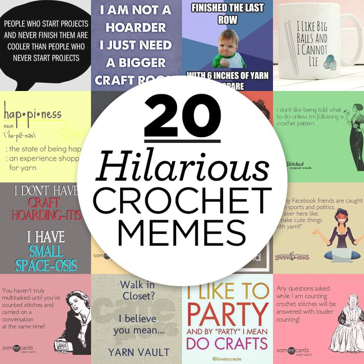 20 Hilarious Crochet Memes That Could Have Been Written For Us