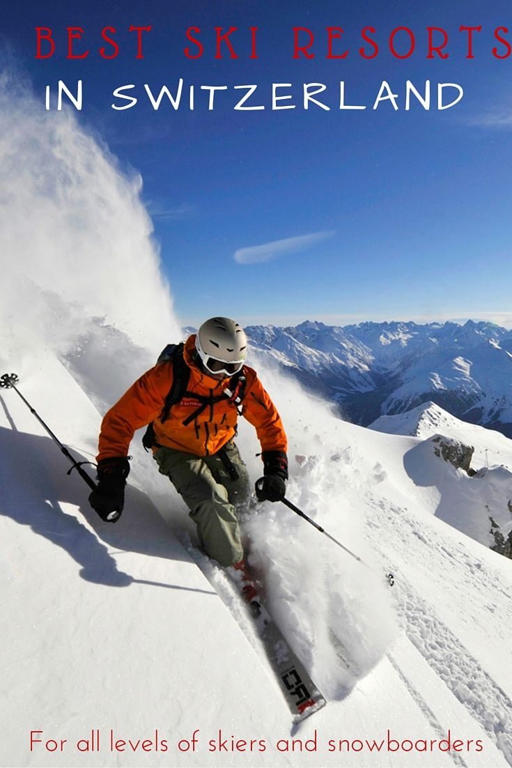 Best Ski Resorts in Switzerland for all levels of skiers and snowboarders | Click the image to read more.