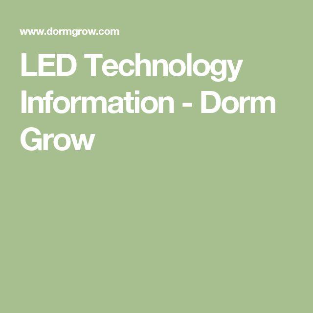 LED Technology Information - Dorm Grow