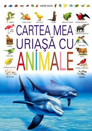 4+ Cartea mea uriasa cu animale
