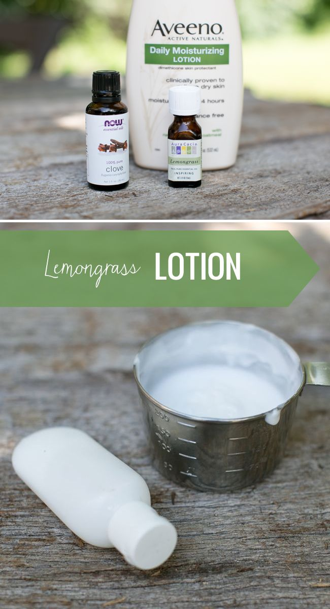 DIY Lemongrass lotion to repel bugs: Combine 5 drops of lemongrass oil, 5 drops of clove essential oil with 1 cup of unscented body lotion. Mix together in a bowl and transfer to an empty bottle. Apply on skin and will repel bugs for about 2 hours.