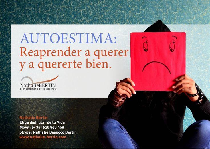 Curso de autoestima: reaprender a querer y a quererte bien. by NA MAGAZINE via slideshare
