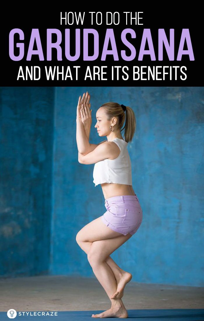 How To Do The Garudasana And What Are Its Benefits Eagle Pose Fitness Regime Yoga Tips