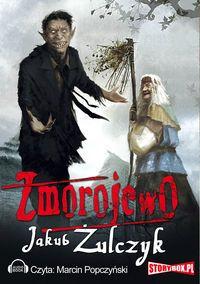 Zmorojewo -   Żulczyk Jakub , tylko w empik.com: 19,49 zł. Przeczytaj recenzję Zmorojewo. Zamów dostawę do dowolnego salonu i zapłać przy odbiorze!